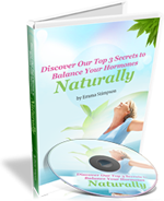 Discover Our Top 3 Secrets to Balance Your Hormones Naturally